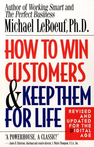 How to Win Customers & Keep Them for Life