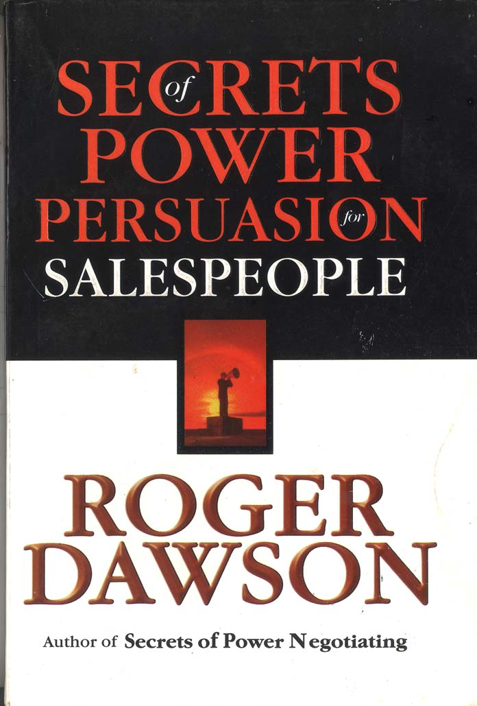 Secrects of Power Persuasion for Salespeople