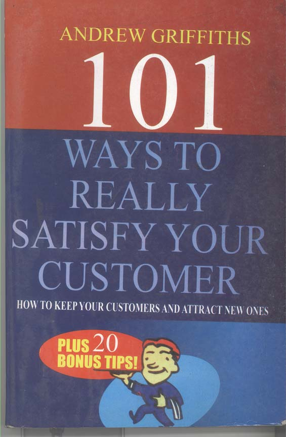 101 ways to really satisfy your customer